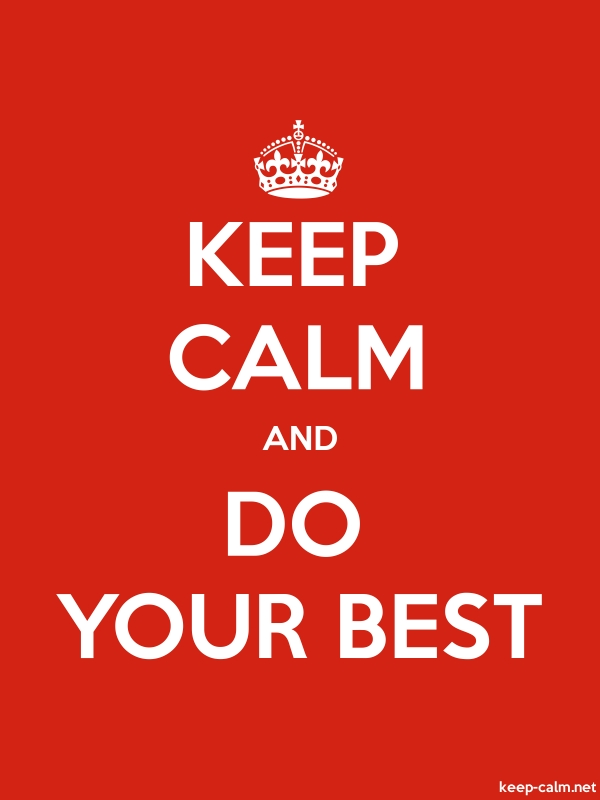 KEEP CALM AND DO YOUR BEST - white/red - Default (600x800)