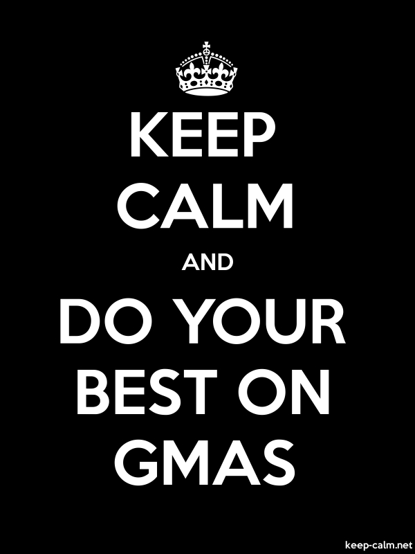 KEEP CALM AND DO YOUR BEST ON GMAS - white/black - Default (600x800)