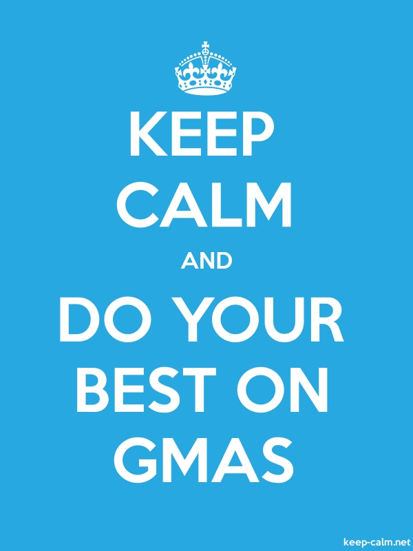KEEP CALM AND DO YOUR BEST ON GMAS - white/blue - Default (600x800)