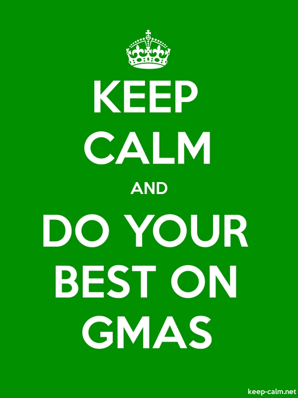 KEEP CALM AND DO YOUR BEST ON GMAS - white/green - Default (600x800)