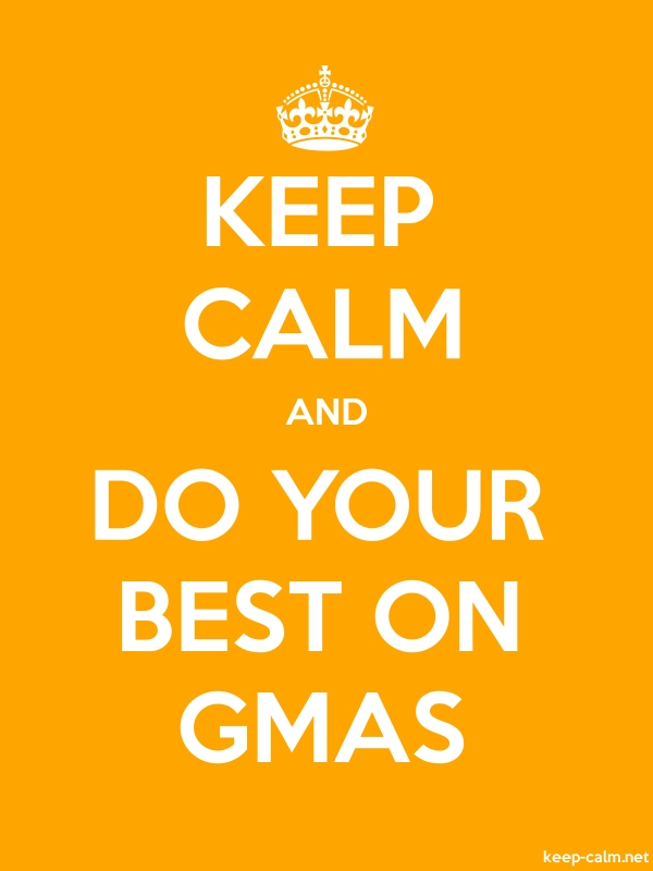 KEEP CALM AND DO YOUR BEST ON GMAS - white/orange - Default (600x800)