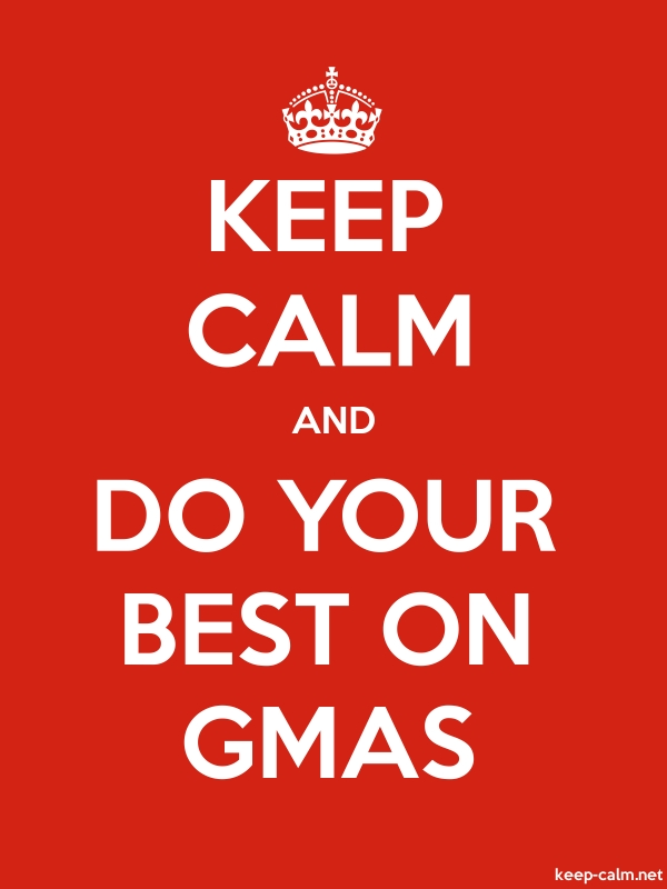 KEEP CALM AND DO YOUR BEST ON GMAS - white/red - Default (600x800)