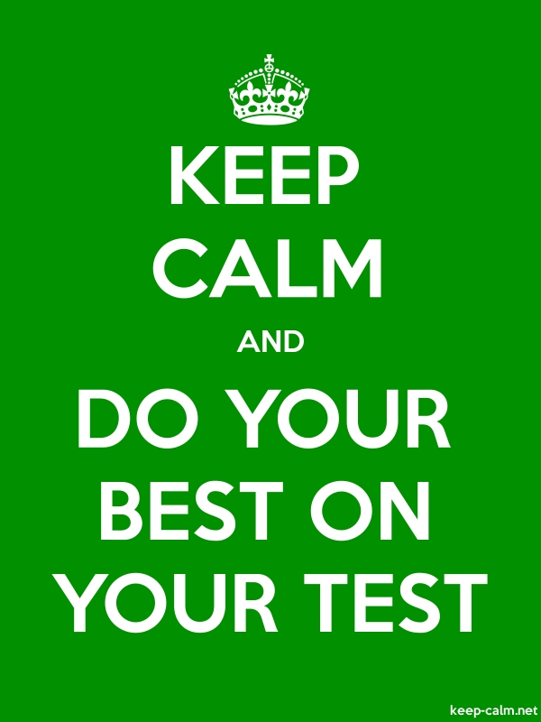 KEEP CALM AND DO YOUR BEST ON YOUR TEST - white/green - Default (600x800)
