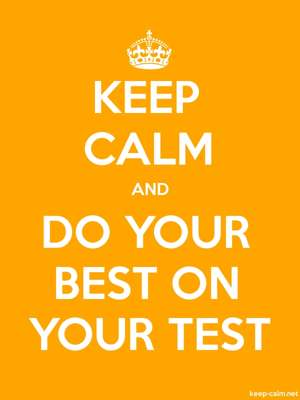 KEEP CALM AND DO YOUR BEST ON YOUR TEST - white/orange - Default (600x800)