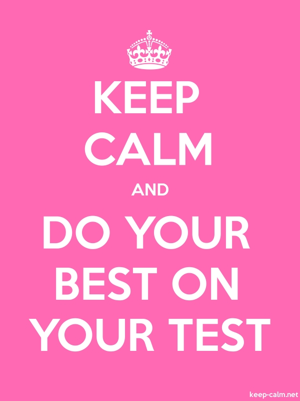 KEEP CALM AND DO YOUR BEST ON YOUR TEST - white/pink - Default (600x800)