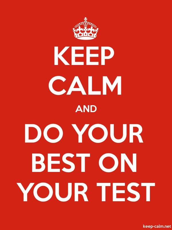 KEEP CALM AND DO YOUR BEST ON YOUR TEST - white/red - Default (600x800)