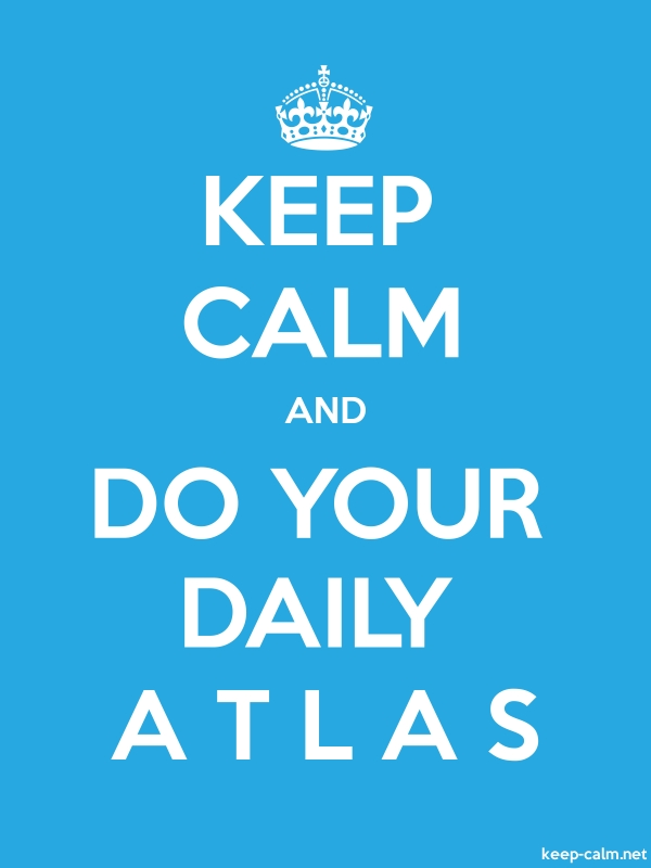 KEEP CALM AND DO YOUR DAILY A T L A S - white/blue - Default (600x800)