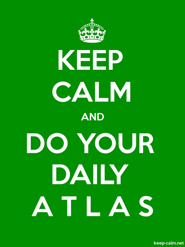 KEEP CALM AND DO YOUR DAILY A T L A S - white/green - Default (600x800)