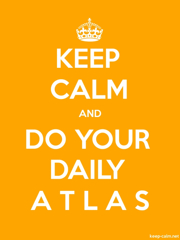 KEEP CALM AND DO YOUR DAILY A T L A S - white/orange - Default (600x800)