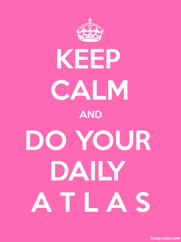 KEEP CALM AND DO YOUR DAILY A T L A S - white/pink - Default (600x800)