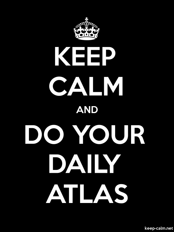 KEEP CALM AND DO YOUR DAILY ATLAS - white/black - Default (600x800)
