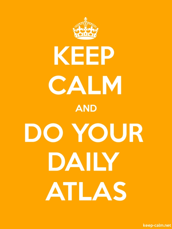 KEEP CALM AND DO YOUR DAILY ATLAS - white/orange - Default (600x800)