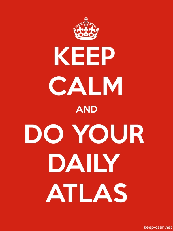 KEEP CALM AND DO YOUR DAILY ATLAS - white/red - Default (600x800)