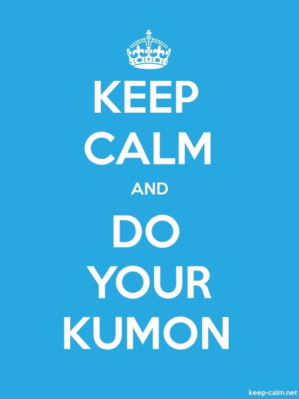 KEEP CALM AND DO YOUR KUMON - white/blue - Default (600x800)
