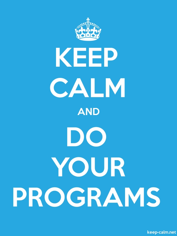 KEEP CALM AND DO YOUR PROGRAMS - white/blue - Default (600x800)