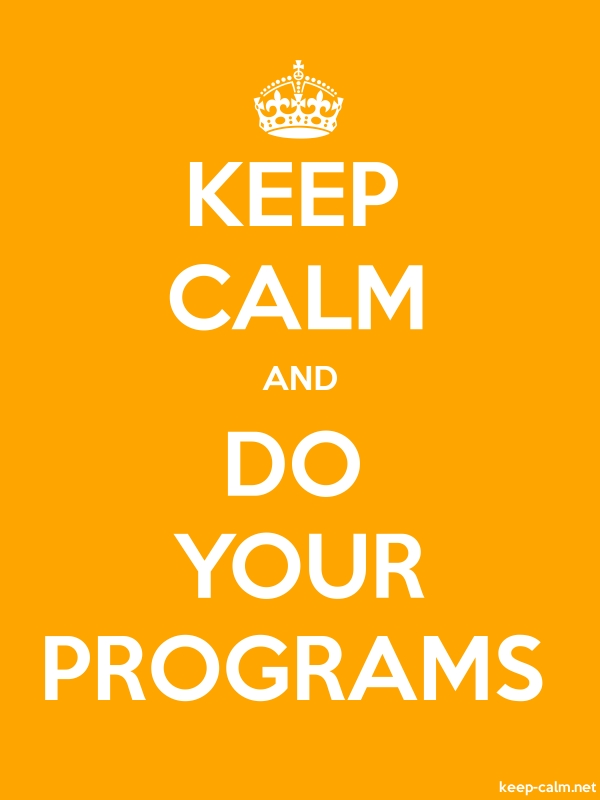 KEEP CALM AND DO YOUR PROGRAMS - white/orange - Default (600x800)