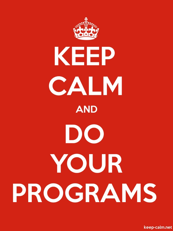 KEEP CALM AND DO YOUR PROGRAMS - white/red - Default (600x800)