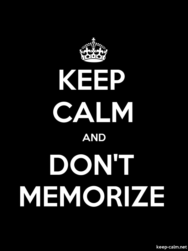 KEEP CALM AND DON'T MEMORIZE - white/black - Default (600x800)