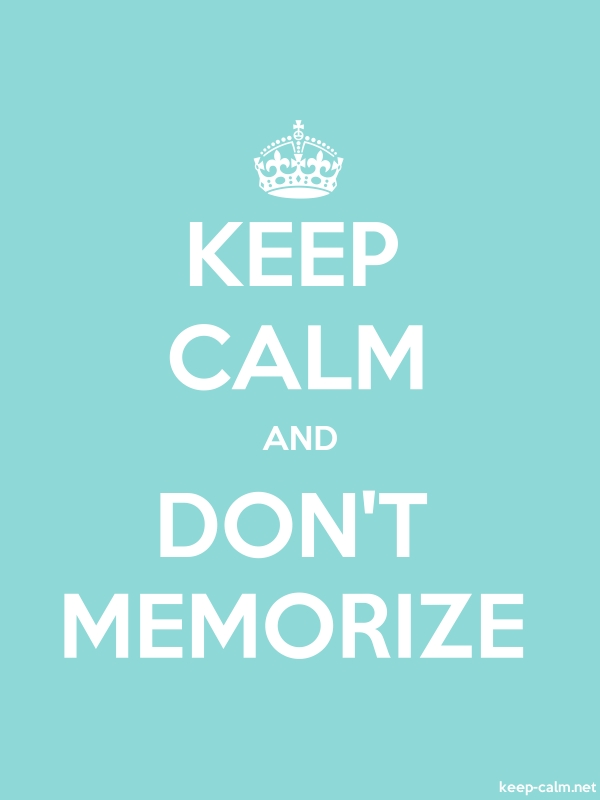 KEEP CALM AND DON'T MEMORIZE - white/lightblue - Default (600x800)