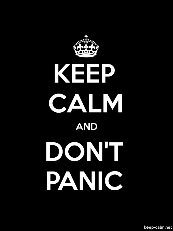 KEEP CALM AND DON'T PANIC - white/black - Default (600x800)