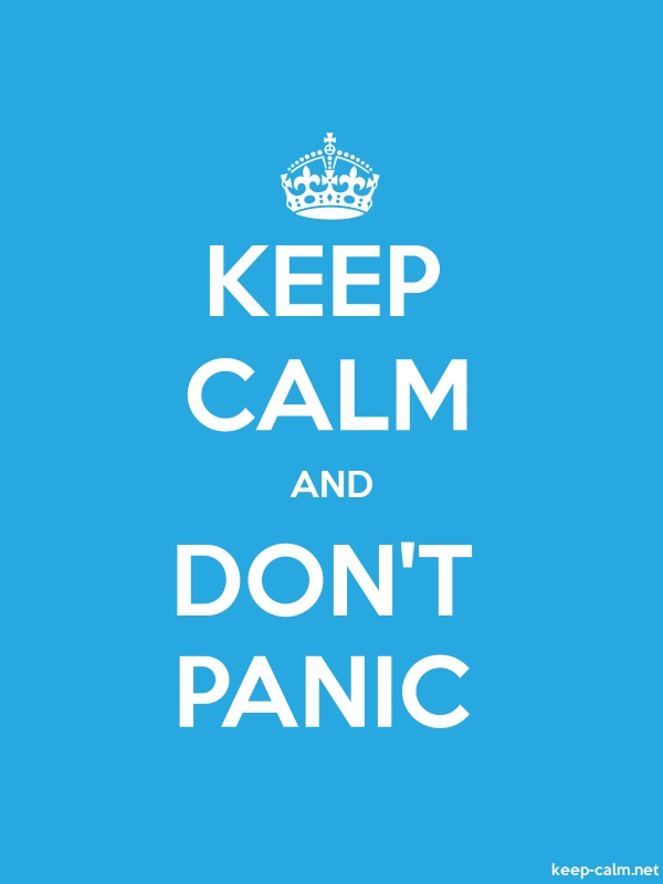 KEEP CALM AND DON'T PANIC - white/blue - Default (600x800)