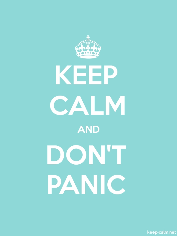 KEEP CALM AND DON'T PANIC - white/lightblue - Default (600x800)