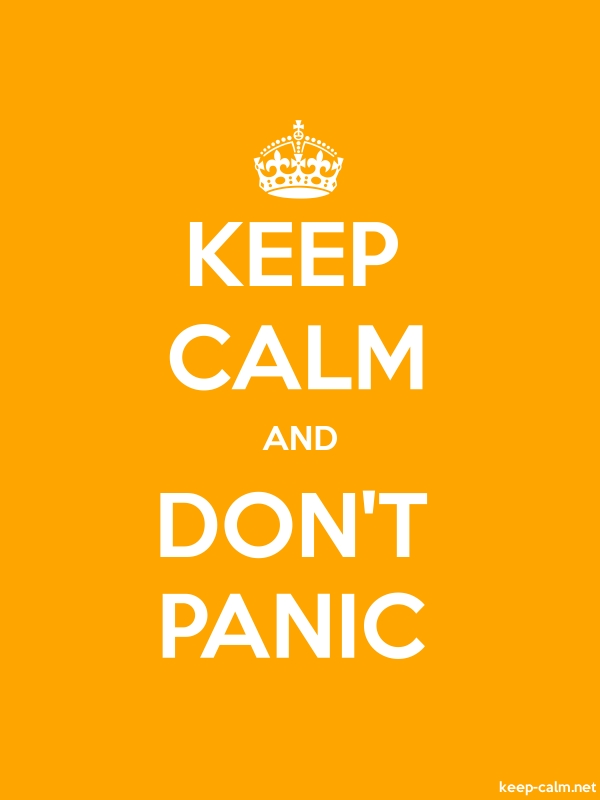 KEEP CALM AND DON'T PANIC - white/orange - Default (600x800)