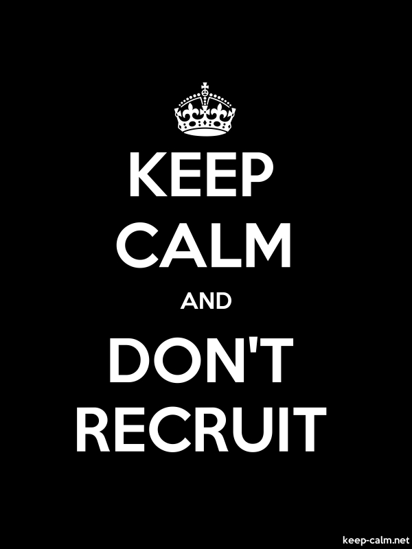 KEEP CALM AND DON'T RECRUIT - white/black - Default (600x800)