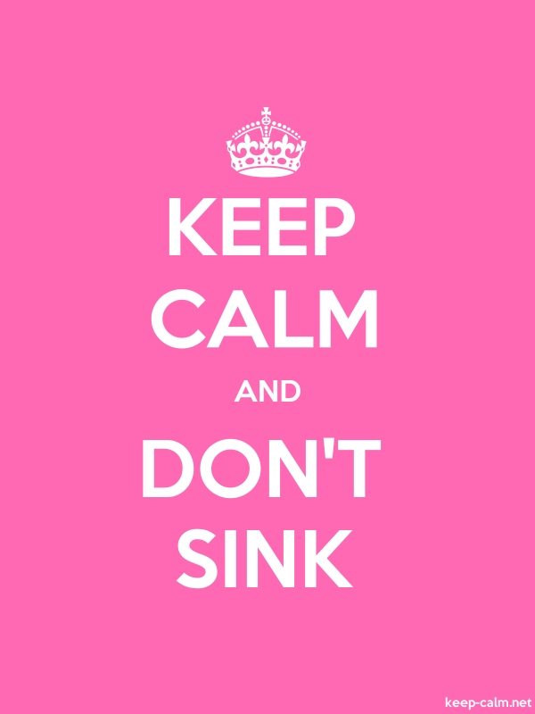 KEEP CALM AND DON'T SINK - white/pink - Default (600x800)