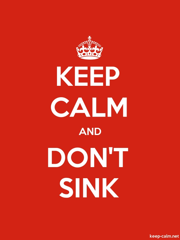 KEEP CALM AND DON'T SINK - white/red - Default (600x800)