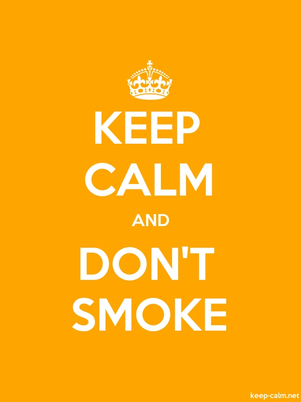 KEEP CALM AND DON'T SMOKE - white/orange - Default (600x800)