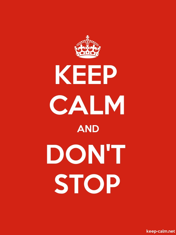 KEEP CALM AND DON'T STOP - white/red - Default (600x800)