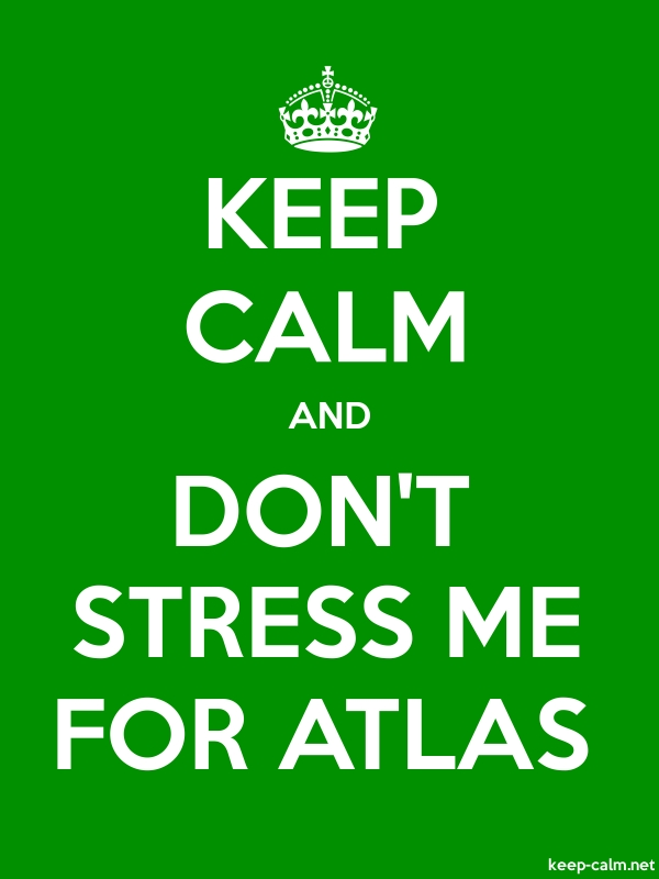 KEEP CALM AND DON'T STRESS ME FOR ATLAS - white/green - Default (600x800)