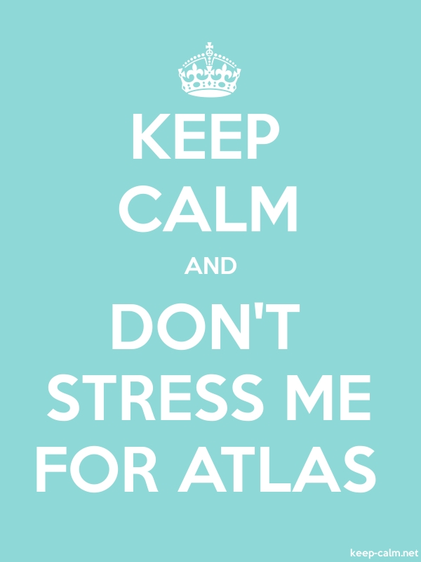 KEEP CALM AND DON'T STRESS ME FOR ATLAS - white/lightblue - Default (600x800)