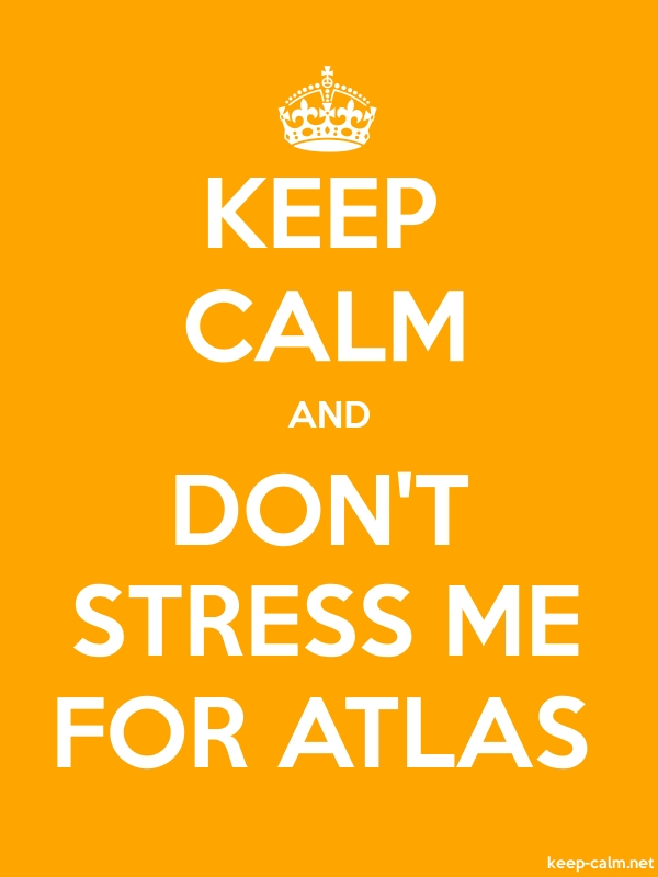 KEEP CALM AND DON'T STRESS ME FOR ATLAS - white/orange - Default (600x800)