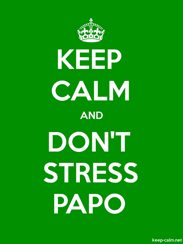 KEEP CALM AND DON'T STRESS PAPO - white/green - Default (600x800)