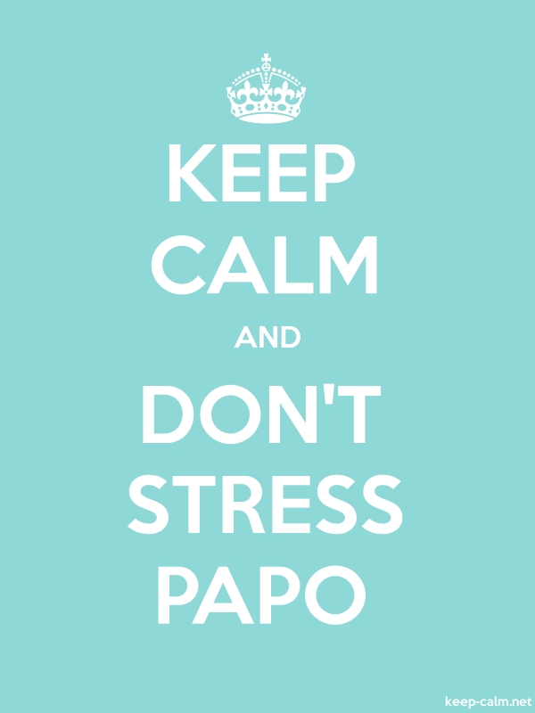 KEEP CALM AND DON'T STRESS PAPO - white/lightblue - Default (600x800)
