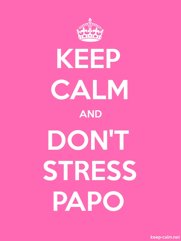 KEEP CALM AND DON'T STRESS PAPO - white/pink - Default (600x800)