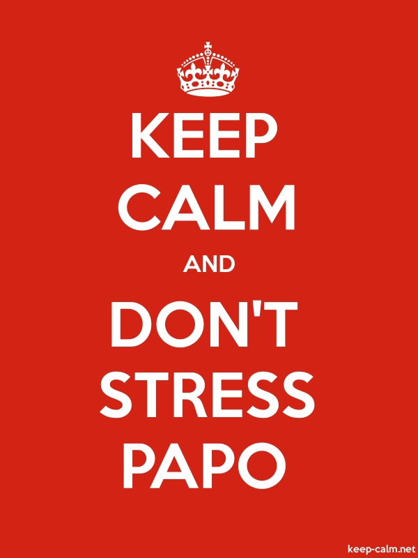 KEEP CALM AND DON'T STRESS PAPO - white/red - Default (600x800)