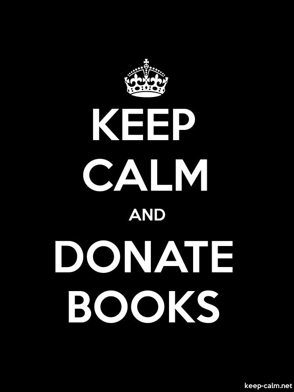 KEEP CALM AND DONATE BOOKS - white/black - Default (600x800)