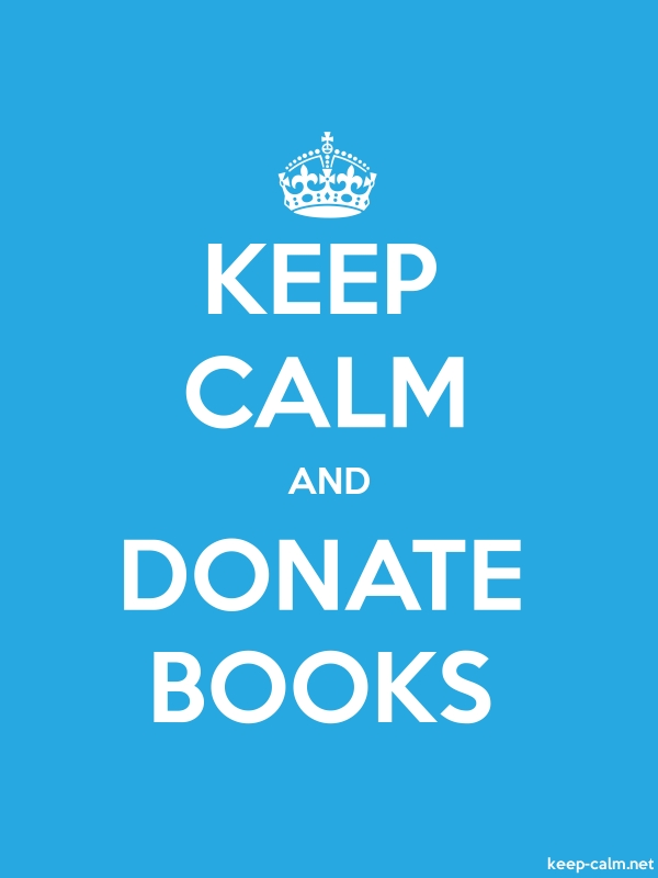 KEEP CALM AND DONATE BOOKS - white/blue - Default (600x800)