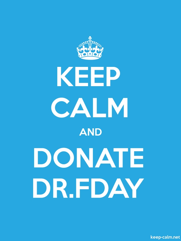KEEP CALM AND DONATE DR.FDAY - white/blue - Default (600x800)
