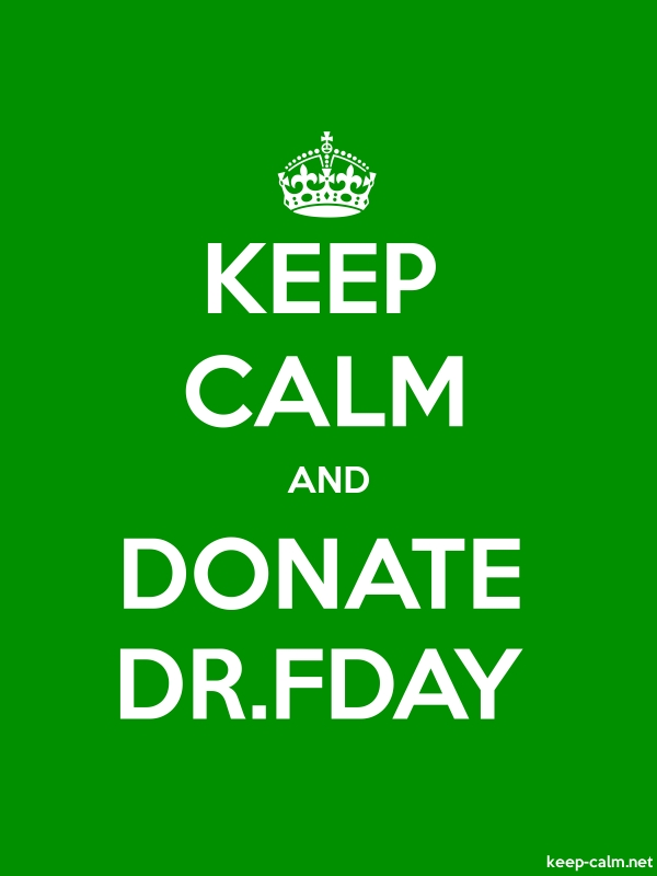 KEEP CALM AND DONATE DR.FDAY - white/green - Default (600x800)