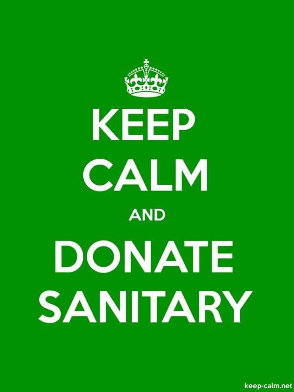 KEEP CALM AND DONATE SANITARY - white/green - Default (600x800)