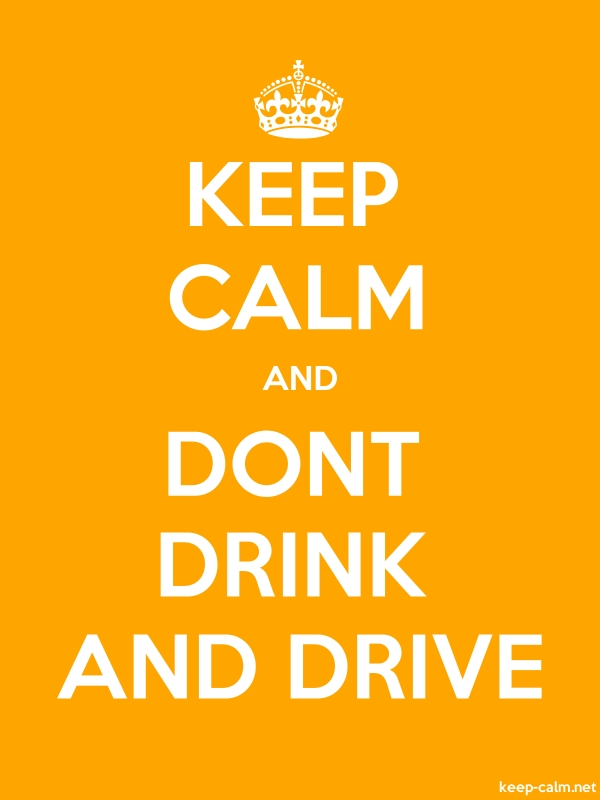 KEEP CALM AND DONT DRINK AND DRIVE - white/orange - Default (600x800)