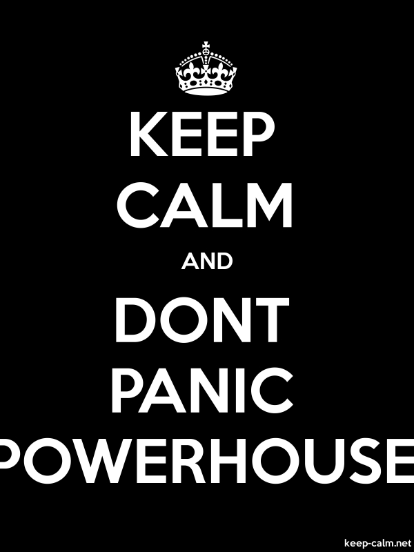 KEEP CALM AND DONT PANIC POWERHOUSE - white/black - Default (600x800)