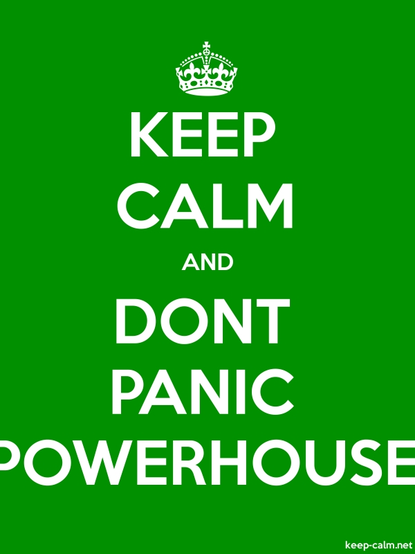KEEP CALM AND DONT PANIC POWERHOUSE - white/green - Default (600x800)