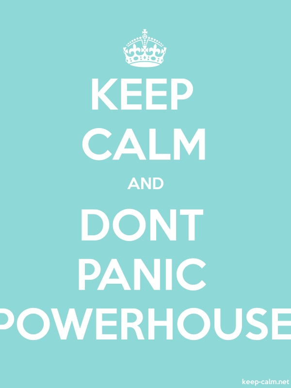 KEEP CALM AND DONT PANIC POWERHOUSE - white/lightblue - Default (600x800)