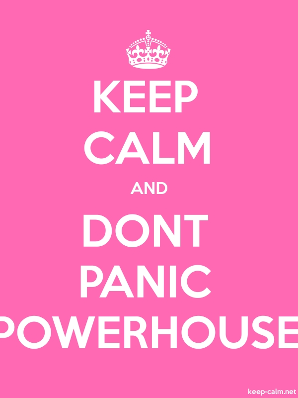 KEEP CALM AND DONT PANIC POWERHOUSE - white/pink - Default (600x800)