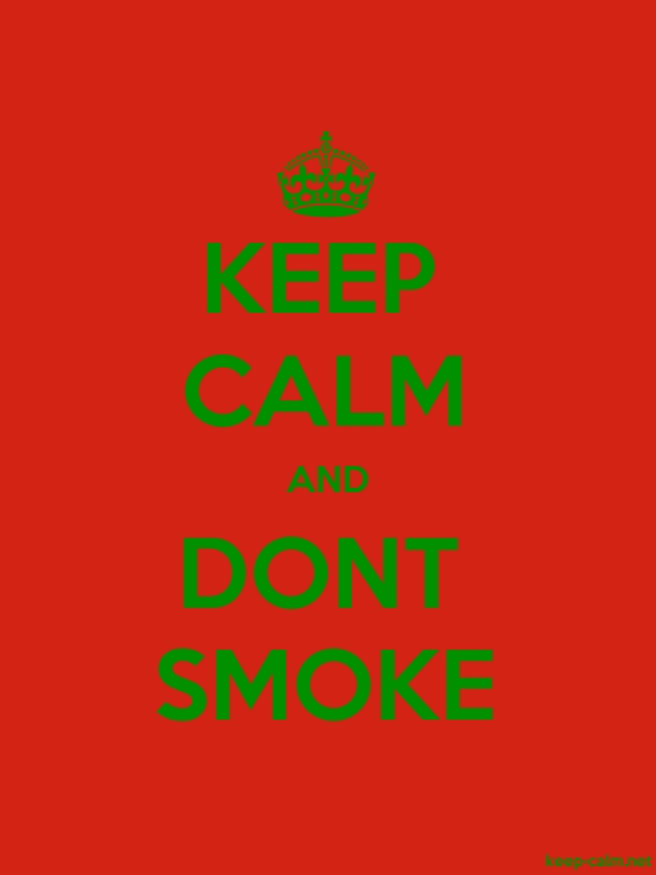 KEEP CALM AND DONT SMOKE - green/red - Default (600x800)